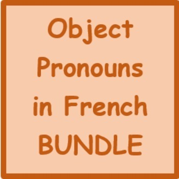 Object pronouns in French Bundle