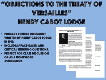 """Objections to the Treaty of Versailles"" - Henry Cabot Lod"