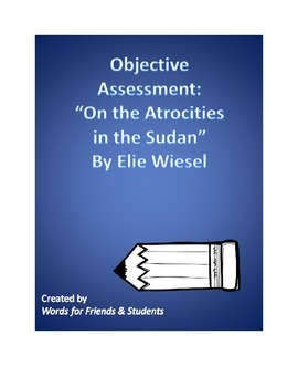 "Objective Assessment: ""On the Atrocities in the Sudan"" by Elie Wiesel"