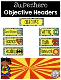 Objective Headers Superhero Theme