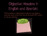 Objective Headers in English/Spanish