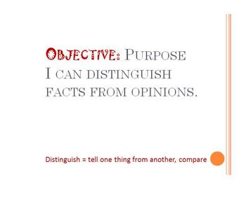 Objective: I can distinguish facts from opinions.