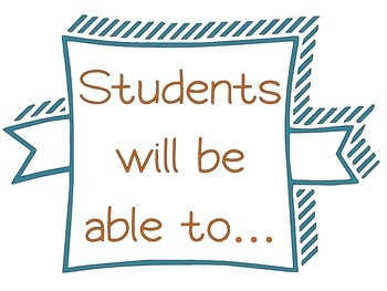 "Objective Labels: ""Students will be able to..."""
