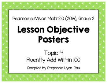 Objective Posters - enVision Math Gr 2 Topic 4 - Fluently