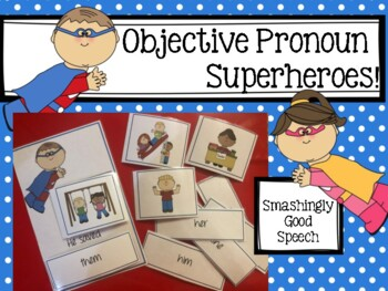 Objective Pronoun Superheroes Activity