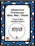 Objective Pronouns: Him, Her, Them Peek-A-Boo Window Wheel