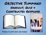 Objective Summary Handout, Quiz, and Constructed Response
