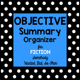 Objective Summary Organizer-Fiction Text