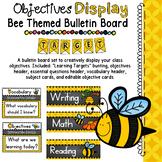 Objectives Board: Bee Themed