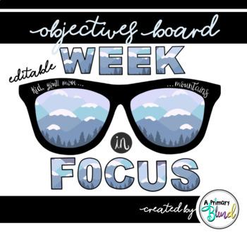 Objectives Board | Week in Focus Board | Classroom Decor (Editable)