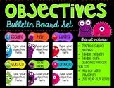 Objectives Bulletin Board Set {Monster Edition}
