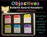 Objectives Bulletin Board {Colorful Owls Edition}