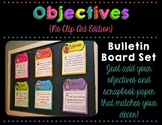 Objectives Bulletin Board {No Clip Art Edition}