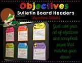 Objectives Bulletin Board {Superhero Edition}
