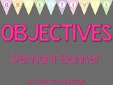 Objectives Pennant Banner