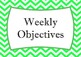 Objectives / Targets / What We Are Learning In Class Display - Chevron