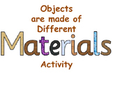 Objects Are Made of Different Materials Activity