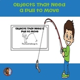 Objects That Need a Pull to Move: Science Emergent Reader