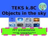 Objects in the Sky - Objetos en el cielo  Science K.8C ***