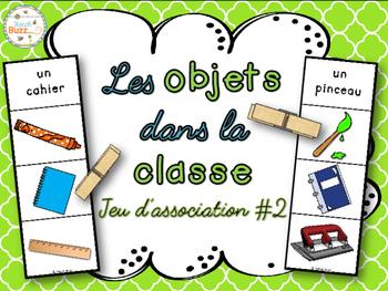 Objets dans la classe - Jeu d'association 2 - French Class