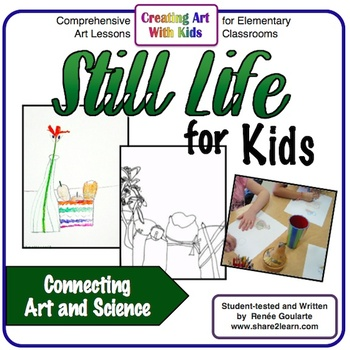 Art Lessons - Still Life for Kids - Science Integrated Observation Drawing
