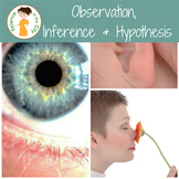 Observation, Inference, and Hypothesis Teaching Pack
