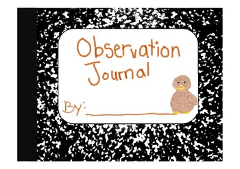 Observation Journal (Hatching Chicken Eggs)