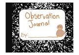 Observation Journal (Hatching Chicken Eggs)