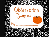 Observation Journal: (Pumpkin Studies)