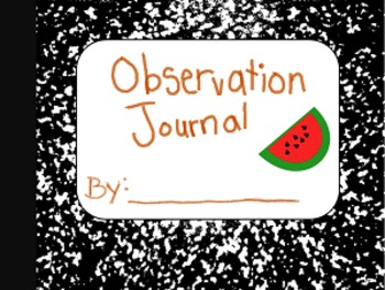 Observation Journal (Watermelon Studies)
