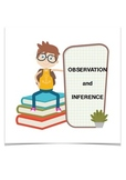 Observation and Inference ( 5th to 6th Grades)
