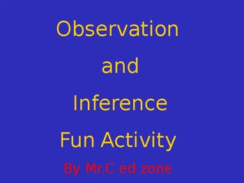 Observation and Inferencing Fun Activity Week 1
