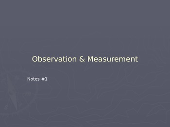 Observation and Measurement - Powerpoint