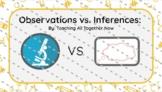Observation vs. Inference - No Prep Google Classroom Onlin