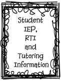 Student IEP, RTI, and Tutoring Information