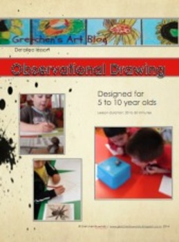 Observational drawing lessons for 5 to 10 year olds.