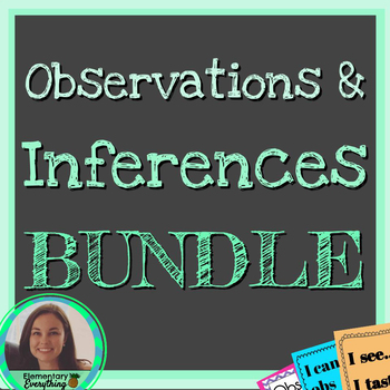 Observe & Infer BUNDLE | Posters | Activities | Objectives