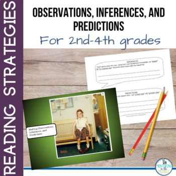 Observations, Inferences, and Predictions - Bundled for 2nd-4th grades