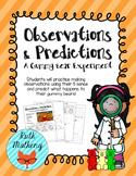 Observations & Predictions: A Gummy Bear Experiment - VA Science SOLs 3.1a, 3.1b