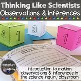 Observations and Inferences Cubes Inquiry Lesson: Thinking like Scientists