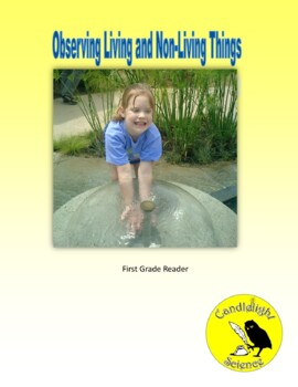 Observing Living and Non-Living Things