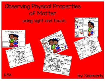 Observing Properties of Matter Using Sight and Touch--K.5A