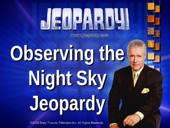 Observing the Night Sky Jeopardy Game