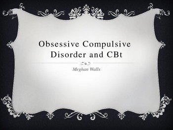 Obsessive Compulsive Disorder and Cognitive-Behavioral The