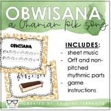 Obwisana (A Ghanian Folk Song)