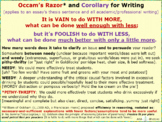 Occam's Razor and Corollary for Writing: Use enough words but not too many