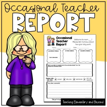 Occassional Teacher Report / Supply Teacher Report