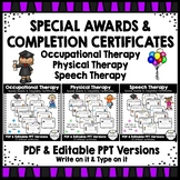 Occupational, Speech, Physical Therapy - Special Awards, Grad Certificates!
