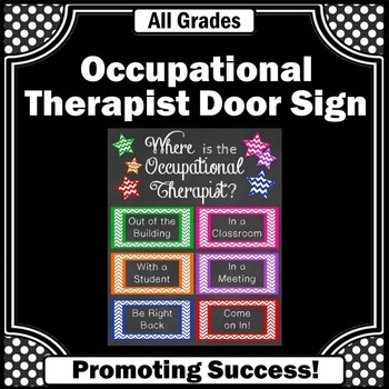 Where is the Occupational Therapist Sign, Occupational Therapy Office Decor