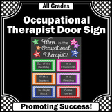 Where is the Occupational Therapist Sign, Door Decoration NOT EDITABLE